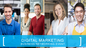 Digital Marketing Business Networking Event